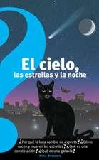 El cielo, las estrellas y la noche (The Sky, the Stars, and the Night)