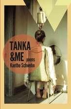 Tanka & Me