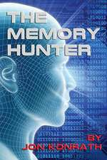 The Memory Hunter:  Records of a Search in the Australian Desert