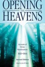 Opening the Heavens