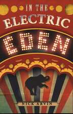 In the Electric Eden