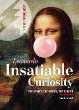 Leonardo:  The Artist, the Genius, the Legend