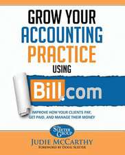 Grow Your Accounting Practice Using Bill.com