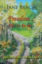 Freedom . . .