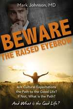 Beware the Raised Eyebrow