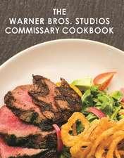 The Warner Bros. Studios Commissary Cookbook
