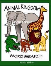 Animal Kingdom Large Print Word Search