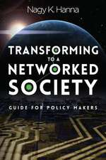 Transforming to a Networked Society