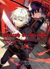 Seraph Of The End 2: Guren Ichinose: Catastrophe at Sixteen