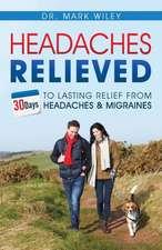 Headaches Relieved