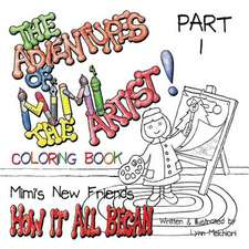 The Adventures of Mimi the Artist