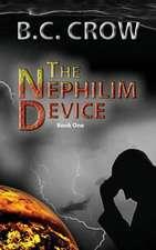 The Nephilim Device:  Book 1