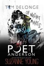 Poet Anderson ... Of Nightmares