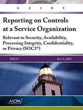Guide: Reporting on Controls at a Service Organization
