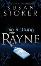 Die Rettung von Rayne