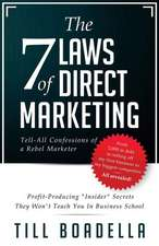 The 7 Laws of Direct Marketing