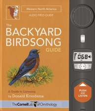 The Backyard Birdsong Guide Western North America  – A Guide to Listening