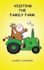 Visiting the Family Farm