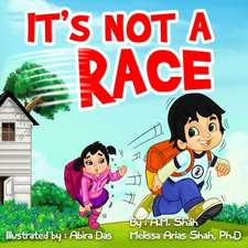 It's Not a Race