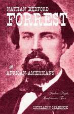Nathan Bedford Forrest and African-Americans