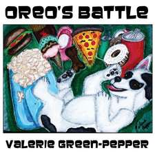 Oreo's Battle