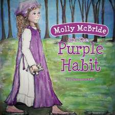 Molly McBride and the Purple Habit
