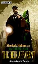 Sherlock Holmes & The Green Lama: The Heir Apparent