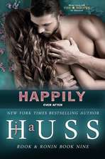 Happily Ever After:  A Day in the Life of the Hea