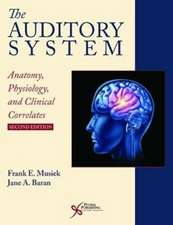 THE AUDITORY SYSTEM ANATOMY 2ND ED