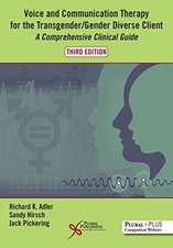 VOICE AND COMMUNICATION THERAPY 3RD ED