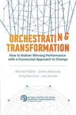 Orchestrating Transformation