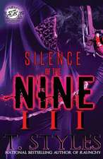 Silence of the Nine 3 (the Cartel Publications Presents)