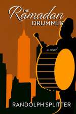 The Ramadan Drummer