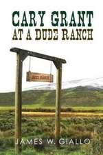 Cary Grant at a Dude Ranch