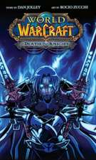World of Warcraft: Death Knight: Blizzard Legends