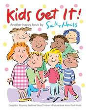 Kids Get It! (Delightful, Rhyming Bedtime Story/Children's Picture Book About Self-Worth)