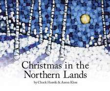 CHRISTMAS IN THE NORTHERN LAND
