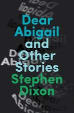 Dear Abigail: And Other Stories