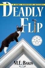 Deadly Flip: A Home Renovator's Mystery