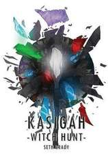Kasigah - Witch Hunt