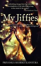 """My Jiffies: """"narration of Moments, Unadulterated and Unpackaged"""""""