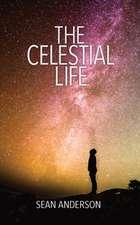 The Celestial Life