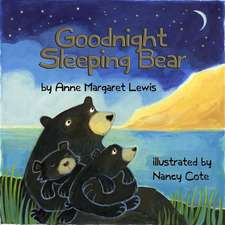 Goodnight Sleeping Bear