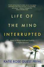 Life of the Mind Interrupted