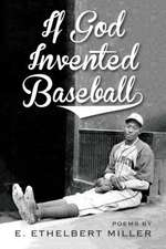 If God Invented Baseball: Poems