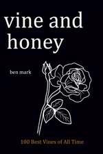 Vine and Honey