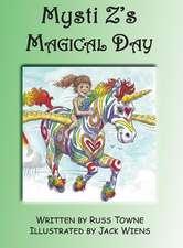 Mysti Z's Magical Day