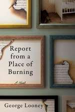 Report from a Place of Burning