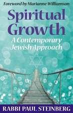 Spiritual Growth: A Contemporary Jewish Approach