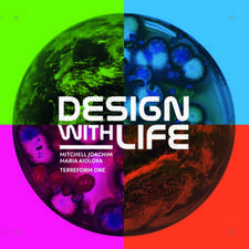 Design with Life: Biothech Architecture and Resilient Cities